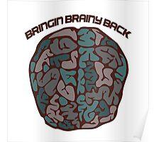 Bringing brainy back Poster
