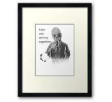 Enjoy Your Workday Experience  Framed Print