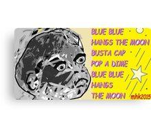 whoop whoop whoop-de-doo n lah-di-dah 1 Canvas Print