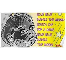 whoop whoop whoop-de-doo n lah-di-dah 1 Poster