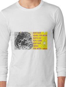 whoop whoop whoop-de-doo n lah-di-dah 1 Long Sleeve T-Shirt