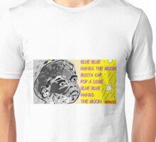 whoop whoop whoop-de-doo n lah-di-dah 1 Unisex T-Shirt