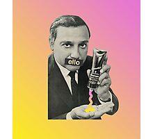 'Ello, Love. Photographic Print