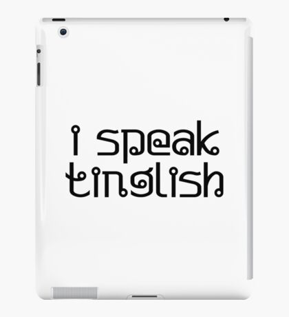 i speak tinglish iPad Case/Skin