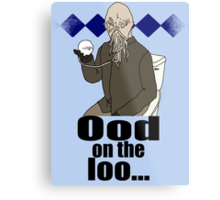 Ood on the loo...  Metal Print