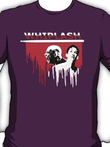 Just Whiplash T-Shirt