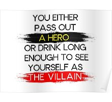 Are You A Hero or The Villain?  Poster