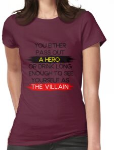 Are You A Hero or The Villain?  Womens Fitted T-Shirt