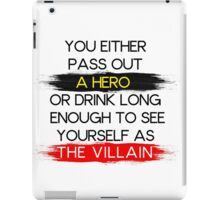 Are You A Hero or The Villain?  iPad Case/Skin