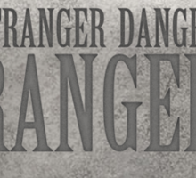 Kimmy Schmidt: the Stranger Danger Ranger Sticker
