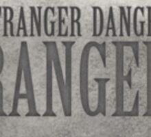 Kimmy Schmidt: the Stranger Danger Ranger (Lapel) Sticker