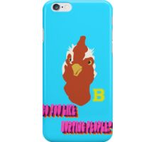 Do you like hurting people? iPhone Case/Skin