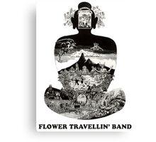 Flower Travellin Band Shirt! Canvas Print