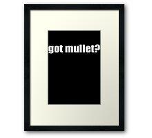 Got Mullet Framed Print