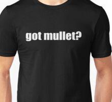 Got Mullet Unisex T-Shirt