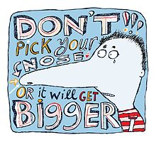 Don't Pick Your Nose by Carla Martell