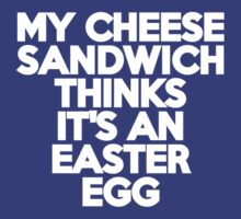 My cheese sandwich thinks it's an easter egg by onebaretree