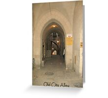 Old City Alley Greeting Card