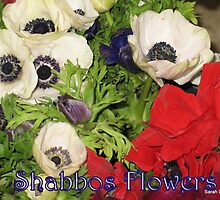 Shabbos Flowers by Sarah  Levinson