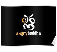 angrybuddha! (Black Face) Poster