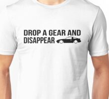 """""""Drop a gear and disappear"""" - Nissan 180SX Unisex T-Shirt"""