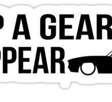 """Drop a gear and disappear"" - Chevrolet Camaro Sticker"