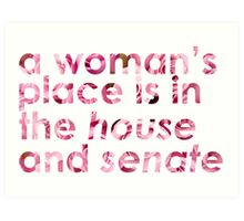 A Woman's Place... (Rose) Art Print