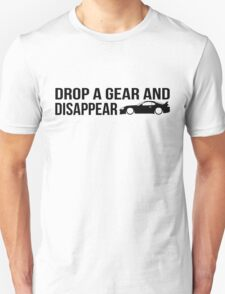 """Drop a gear and disappear"" - Toyota Supra T-Shirt"