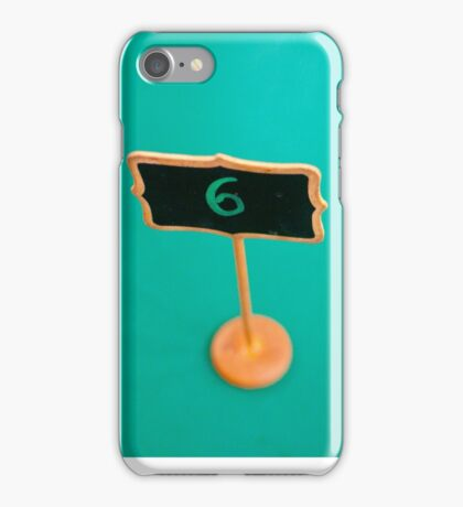 Table Number Six iPhone Case/Skin