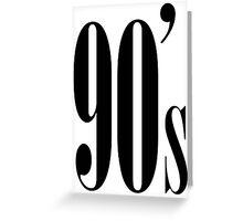 90's Kid Greeting Card