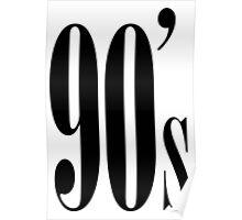 90's Kid Poster