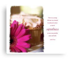 Sweetness Canvas Print