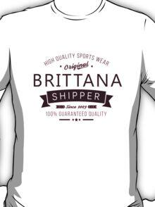Brittana Shipper since 2009 T-Shirt
