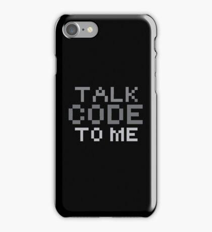 Talk code to me iPhone Case/Skin