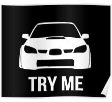Try Me Subaru Decal (Black) Poster
