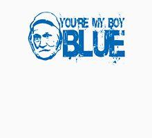 You're My Boy Blue Unisex T-Shirt