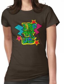 drop the bass Womens Fitted T-Shirt