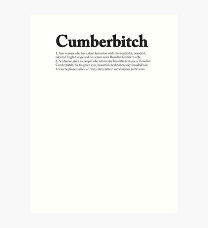 CUMBERBITCH TEE - 2nd Edition Art Print