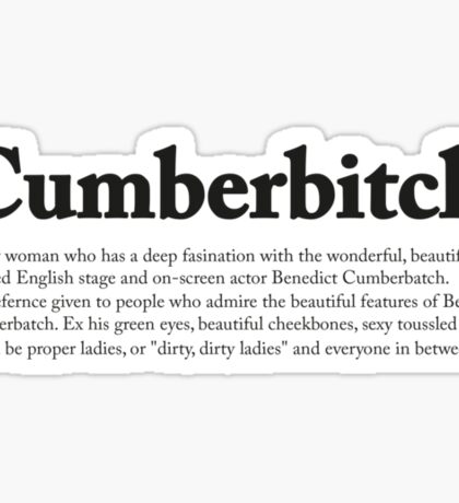 CUMBERBITCH TEE - 2nd Edition Sticker