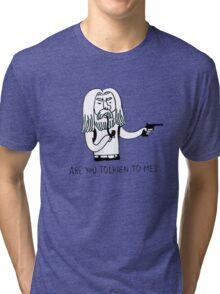 Tolkien to me Tri-blend T-Shirt
