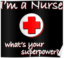 Nurse Superpower Poster
