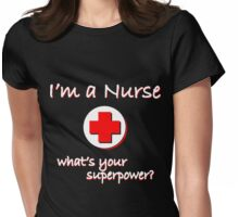 Nurse Superpower Womens Fitted T-Shirt