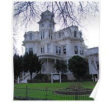 The Fabulous Historic California State Governor's Mansion in Sacramento 2 Poster