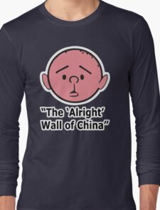 Karl Pilkington - The Alright Wall Of China Long Sleeve T-Shirt