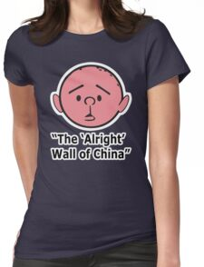 Karl Pilkington - The Alright Wall Of China Womens Fitted T-Shirt
