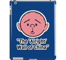 Karl Pilkington - The Alright Wall Of China iPad Case/Skin