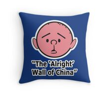 Karl Pilkington - The Alright Wall Of China Throw Pillow