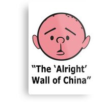 Karl Pilkington - The Alright Wall Of China Metal Print