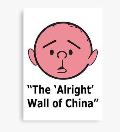 Karl Pilkington - The Alright Wall Of China Canvas Print