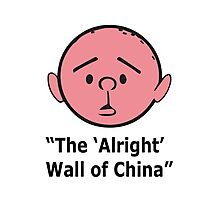 Karl Pilkington - The Alright Wall Of China Photographic Print